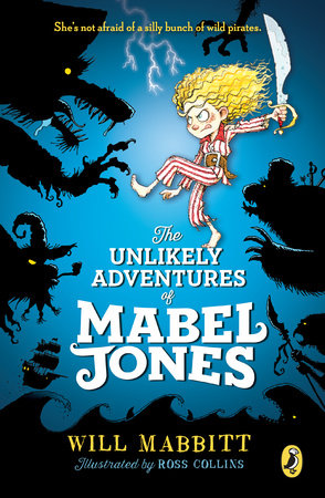 8c16ce38d01c The Unlikely Adventures of Mabel Jones by Will Mabbitt ...