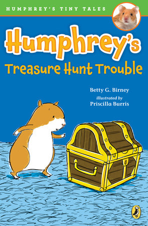 Humphrey's Treasure Hunt Trouble by Betty G. Birney