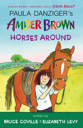Amber Brown Horses Around by Paula Danziger, Bruce Coville and Elizabeth Levy