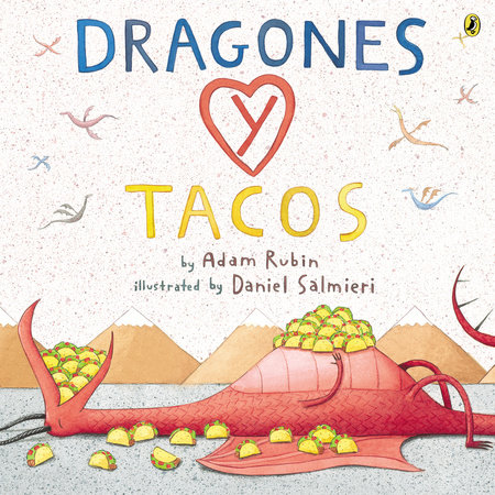 Dragones y Tacos by Adam Rubin