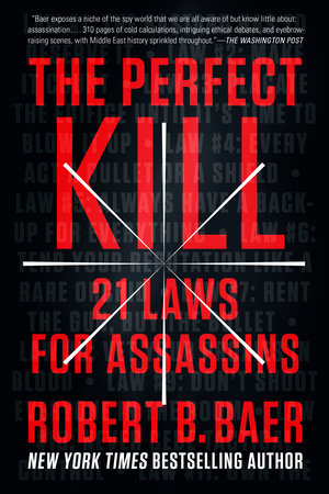 The Perfect Kill by Robert B. Baer