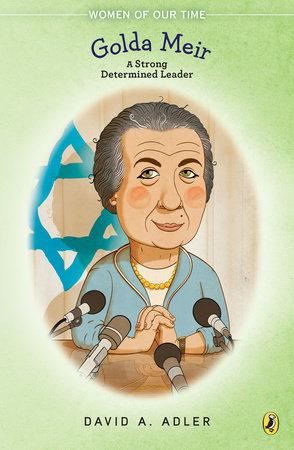 Golda Meir by David A. Adler