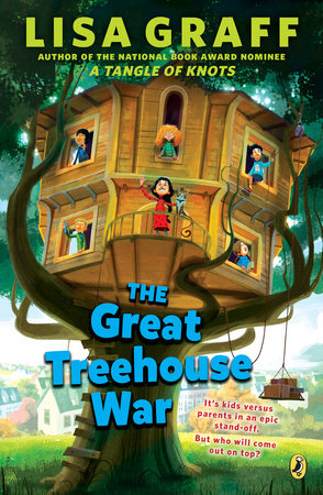 The Great Treehouse War by Lisa Graff