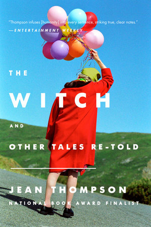 The Witch by Jean Thompson | PenguinRandomHouse com: Books