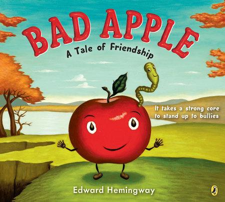 Bad Apple by Edward Hemingway