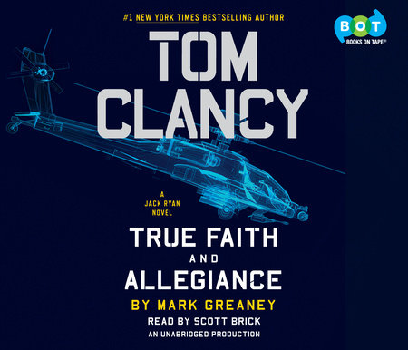 Tom Clancy True Faith and Allegiance by Mark Greaney ...
