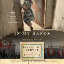 In My Hands: Memories of a Holocaust Rescuer Cover