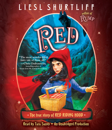 Red: The True Story of Red Riding Hood cover