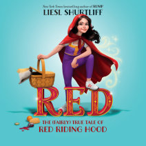 Red: The (Fairly) True Tale of Red Riding Hood Cover