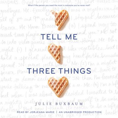 Tell Me Three Things cover