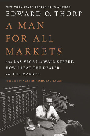 A Man for All Markets by Edward O. Thorp