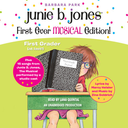 Junie B. Jones First Ever MUSICAL Edition! by Barbara Park