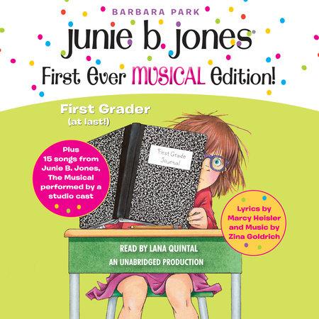 Junie B. Jones First Ever MUSICAL Edition! by Barbara Park