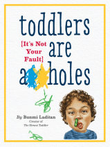 Toddlers Are A**holes Cover