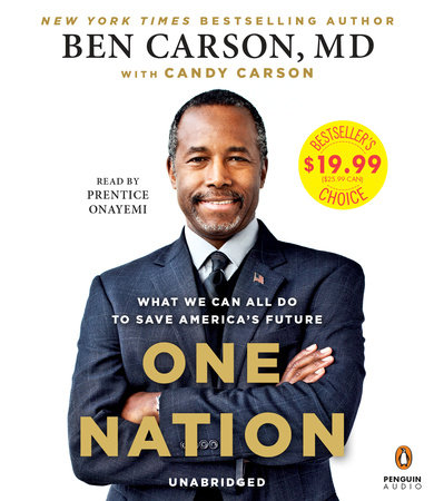 One Nation by Ben Carson, MD and Candy Carson