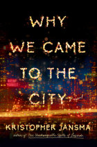 Why We Came to the City Cover