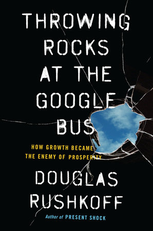 Throwing Rocks at the Google Bus cover