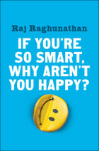 If You're So Smart, Why Aren't You Happy? Cover