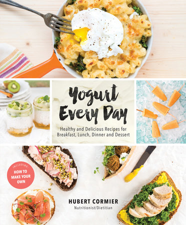 Yogurt Every Day by Hubert Cormier