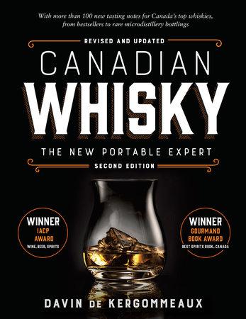 Canadian Whisky, Second Edition by Davin de Kergommeaux
