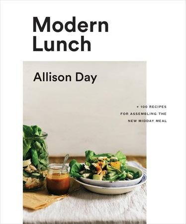 Modern Lunch by Allison Day