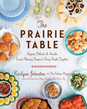 The Prairie Table by Karlynn Johnston