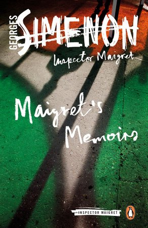 Maigret's Memoirs by Georges Simenon