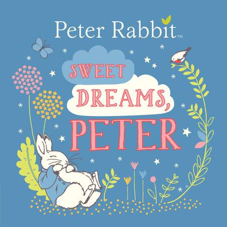 Sweet dreams peter by beatrix potter penguinrandomhouse sweet dreams peter by beatrix potter fandeluxe Epub
