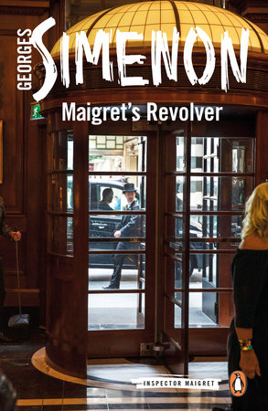 Maigret's Revolver by Georges Simenon