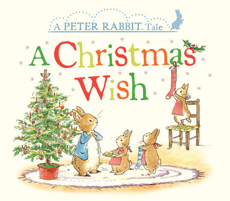 A Christmas Wish by Beatrix Potter