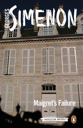 Maigret's Failure by Georges Simenon