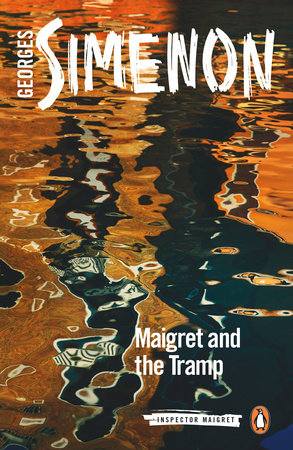 Maigret and the Tramp by Georges Simenon