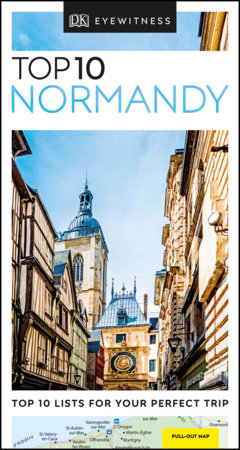 Top 10 Normandy by DK Travel