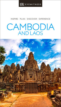 DK Eyewitness Travel Guide Cambodia and Laos by DK Travel