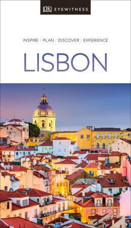 DK Eyewitness Travel Guide Lisbon by DK Travel