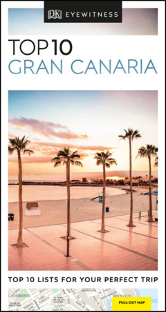 Top 10 Gran Canaria by DK Travel