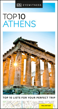 Top 10 Athens by DK Travel