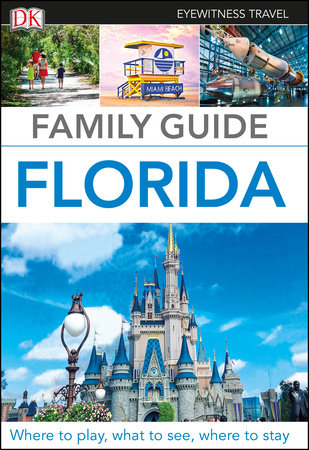 Family Guide Florida by DK Travel