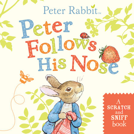 Peter Follows His Nose by Beatrix Potter