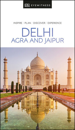 DK Eyewitness Travel Guide Delhi by DK Travel