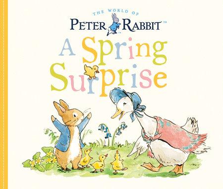 A Spring Surprise by Beatrix Potter