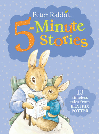 Peter Rabbit 5-Minute Stories by Beatrix Potter