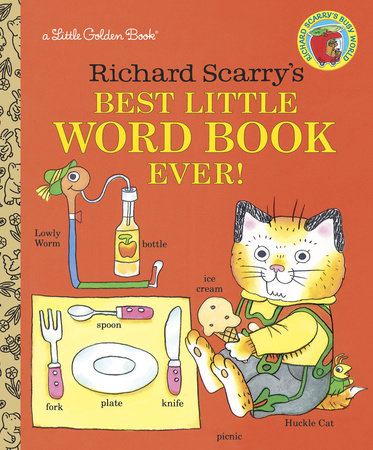 Richard Scarry's Best Little Word Book Ever