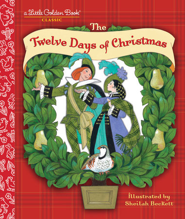 Twelve Days Of Christmas Book.The Twelve Days Of Christmas 9780307001498 Penguinrandomhouse Com Books