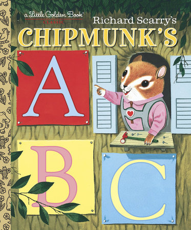 Richard Scarry's Chipmunk's ABC by Roberta Miller