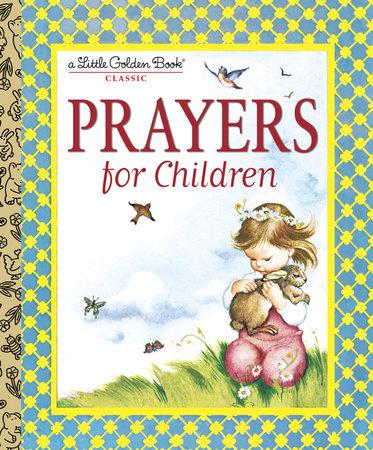 Prayers for Children by Eloise Wilkin