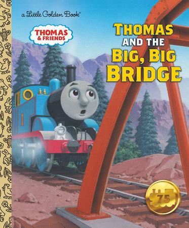 Thomas and the Big Big Bridge (Thomas & Friends) by Rev. W. Awdry
