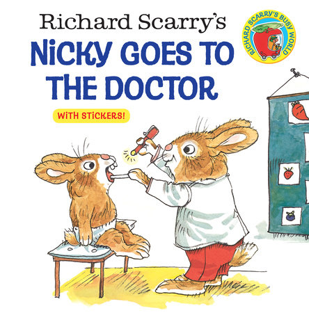 Richard Scarry's Nicky Goes to the Doctor