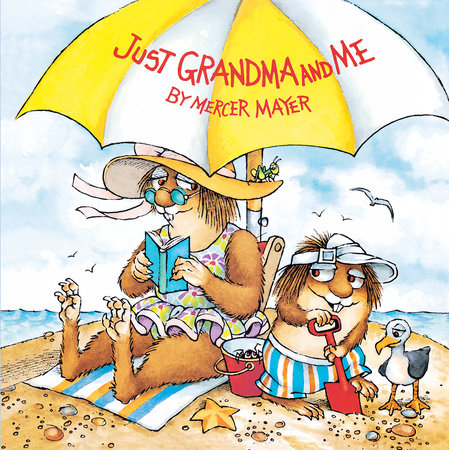 Just Grandma and Me (Little Critter) by Mercer Mayer