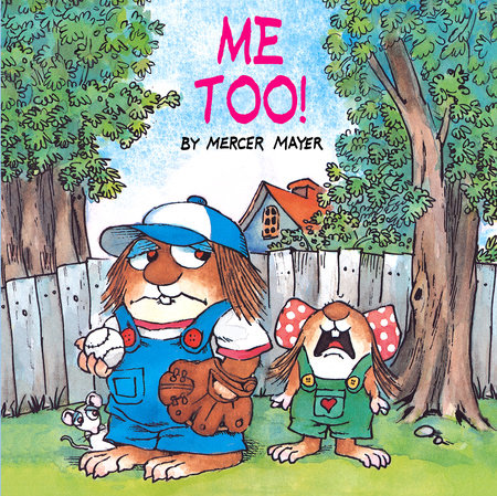 Me Too! (Little Critter) by Mercer Mayer